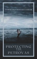 Protecting The Petrovas by CommanderHeartthrob