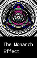 The Monarch Effect (Previously Known As: The Mysterious Case of Doctor Müller) by MyDogsADragon