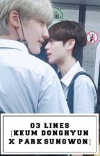 03 Lines [Keum Donghyun X Park Sungwon]  by JiJi0203
