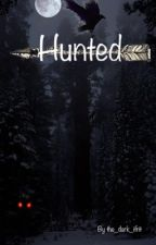 Hunted by The_dark_ifrit