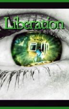 Liberation by morganmiller928