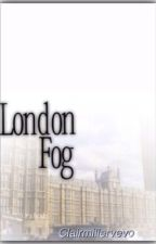 London Fog | school hiatus by xclairx