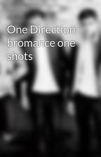 One Direction bromance one shots by larrystylinsonluv1