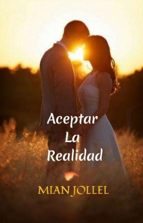 Aceptar La Realidad by Mian-Jollel
