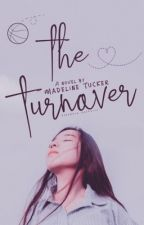 The Turnover by MadelineATucker