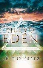 Nuevo Edén [El Triángulo #5] by escritorviajero