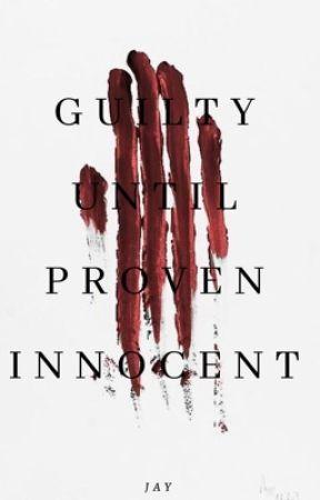 Guilty Until Proven Innocent by subversivej