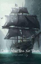 Dead Men Tell No Tales    Kit + Ty by fightclubsoundtrack