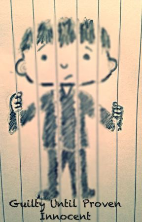 Image result for guilty until proven innocent