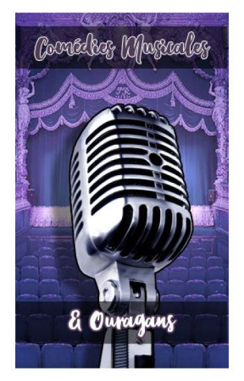 Comédies Musicales & Ouragans
