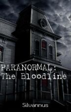 Paranormal (The Bloodline) by Silvannus