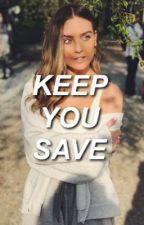 Keep You Save || alerrie ff by slayedwards