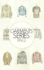 Garments Series FAQ by xPureChances