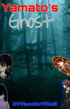 Yamato's Ghost by AtticusBothell