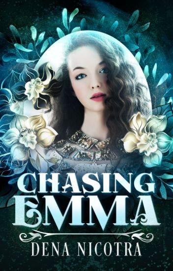 Chasing Emma
