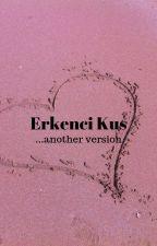 Erkenci Kus by icewitch73