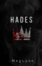 Hades {Book 1} by -MegLynn