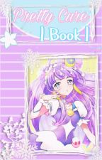 ♡✩┊ Pretty Cure┊Book┊♡✩ by s-streaming_heart