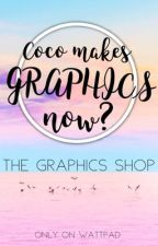 COCO MAKES GRAPHICS NOW? || GRAPHIC SHOP [OPEN] ✔️ by dumpingkate