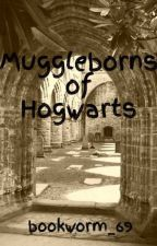 Muggleborns of Hogwarts by bookworm_69