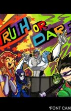 Teen titans truth or dare by CompletelyB00ked