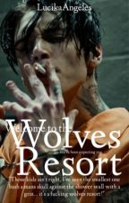 Wolves Resort (✎+𝓜) by LucikaAngeles