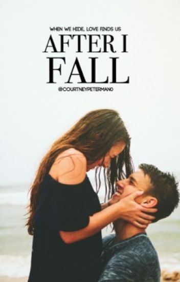 After I Fall (Editing)