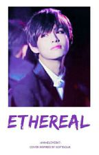 ethereal | k.th by -AnimeLover67-