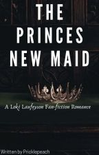 The prince's new maid// Loki Laufeyson x Maid character COMPLETED by -LokiFanficCreator-