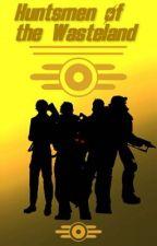 Huntsmen of the Wasteland by BattleDroid1106