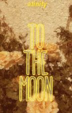 To the Moon → Yuwin by ATINITY