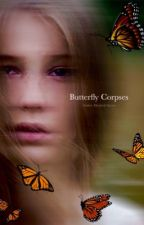 Butterfly Corpses by Hihenia