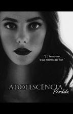 Adolescencia Perdida (Justin Bieber y Tu) by Melanie1333