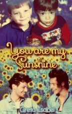 You are my sunshine (Larry Stylinson) (CANCELADA TEMPORALMENTE) by IsabelStylinson01