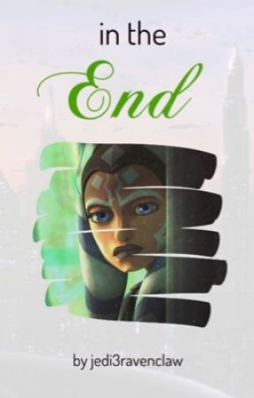In the End by jedi3ravenclaw
