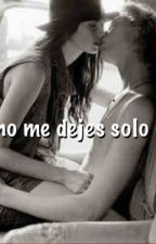 No me dejes solo by NachitooAlmarza