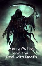 Harry Potter and the Deal with Death by Katsumi2343