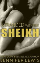 Desert Kings: Veronica: Stranded with the Sheikh (BWWM) by JenniferLewis6
