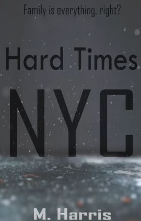 Hard Times: NYC by Anericanovel