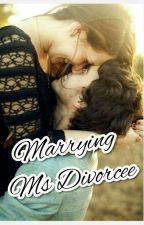 Marrying Ms Divorcee  by kitten0004