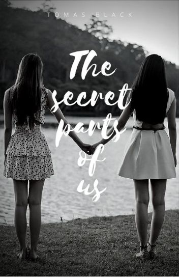 The secret parts of us