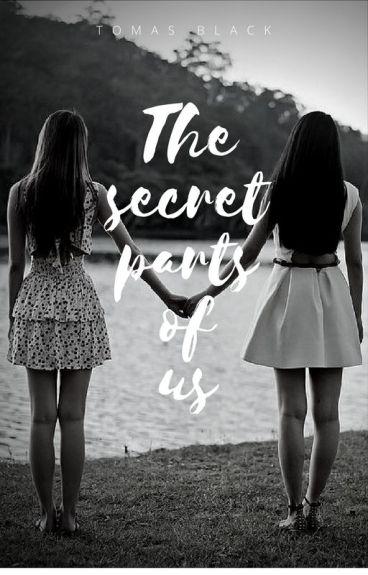 The secret parts of us