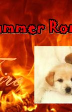 My Summer ROMANCE :) ----- Also 1st Chapter ~> FIRE [COMPLETED] by ReaperRena436