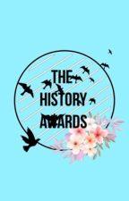 THE HISTORY AWARDS (inscripciones Cerradas  ) En evaluaciones  by thehistoryawards