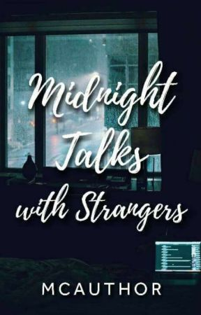 Midnight Talks with Strangers by McAuthor
