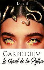 Carpe Diem : Le Chant de la Pythie by melancholisme