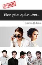 Bien plus qu'un Job... by mazarina_1D_fictions