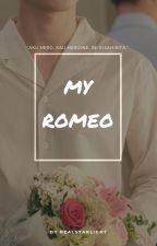 MY ROMEO by RealStarlight