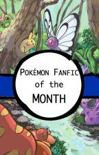Pokemon Fanfic of the Month by PokemonFanficsUnited