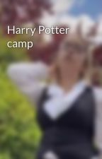 Harry Potter camp  by Bleach-Kayla